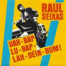Uah-Bap-Lu-Bap-Lah-Beín-Bum! by Raul Seixas