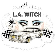 L.A. WITCH by L.A. Witch