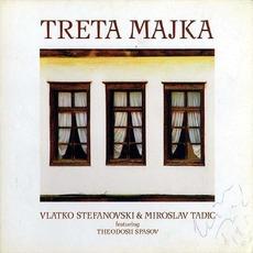 Treta Majka by Vlatko Stefanovski & Miroslav Tadić