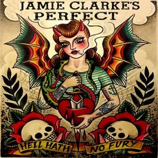 Hell Hath No Fury mp3 Album by Jamie Clarke's Perfect