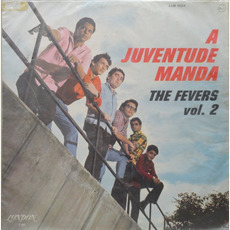 A Juventude Manda, Vol. 2 by The Fevers