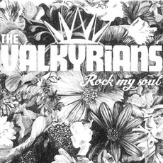Rock My Soul mp3 Album by The Valkyrians