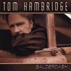 Balderdash mp3 Album by Tom Hambridge