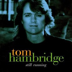 Still Running mp3 Album by Tom Hambridge