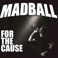 For the Cause mp3 Album by Madball