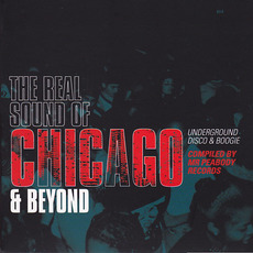 The Real Sound Of Chicago And Beyond by Various Artists