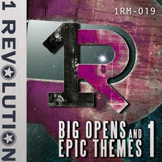 Big Opens & Epic Themes 1 by 1 Revolution Music