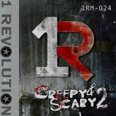 Creepy & Scary 2 by 1 Revolution Music