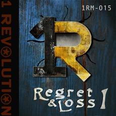 Regret & Loss 1 by 1 Revolution Music