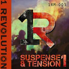 Suspense & Tension 1 by 1 Revolution Music