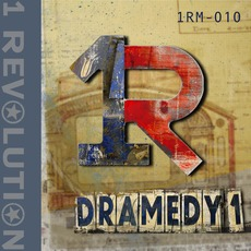 Dramedy 1 by 1 Revolution Music
