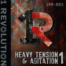 Heavy Tension & Agitation 1 by 1 Revolution Music