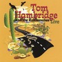 Tom Hambridge And The Rattlesnakes Live