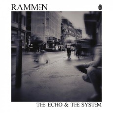 The Echo & the System by Rammen