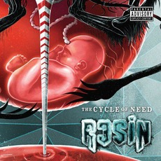 The Cycle of Need by Resin
