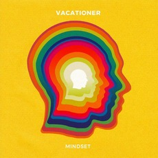 Mindset by Vacationer