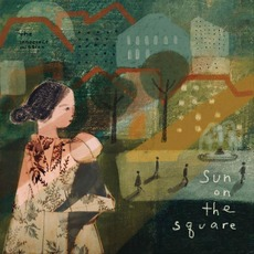 Sun on the Square mp3 Album by The Innocence Mission