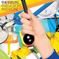 Twelve Stops and Home (Deluxe Edition) by The Feeling