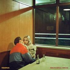 Nocturnal Souls mp3 Album by Tropics