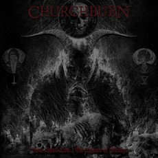 None Shall Live... The Hymns Of Misery mp3 Album by Churchburn
