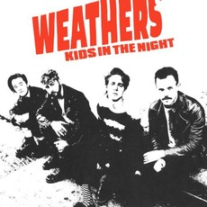 Kids in the Night by Weathers
