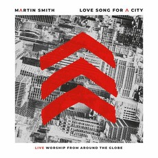 Love Song for a City (Live) by Martin Smith
