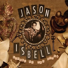Sirens Of The Ditch (Deluxe Edition) mp3 Album by Jason Isbell