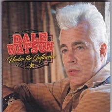 Under The Influence mp3 Album by Dale Watson