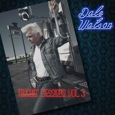 Truckin' Sessions Vol. 3 mp3 Album by Dale Watson