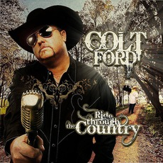Ride Through the Country (Deluxe Edition) by Colt Ford