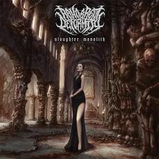Slaughter Monolith mp3 Album by Abhorrent Deformity