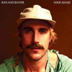 Wide Awake by Rayland Baxter