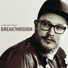Breakthrough (Live) by Chris McClarney