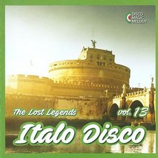 Italo Disco: The Lost Legends, Vol. 13 mp3 Compilation by Various Artists