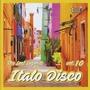 Italo Disco: The Lost Legends, Vol. 10