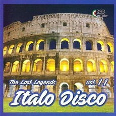 Italo Disco: The Lost Legends, Vol. 11 by Various Artists