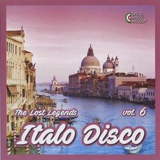 Italo Disco: The Lost Legends, Vol. 6 by Various Artists