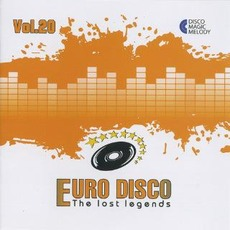 Euro Disco: The Lost Legends, Vol. 20 by Various Artists