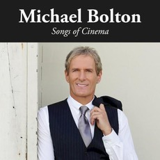 Songs of Cinema mp3 Album by Michael Bolton