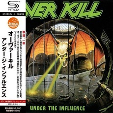 Under the Influence (Re-Issue) by Overkill