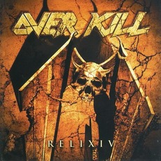 ReliXIV (Re-Issue) mp3 Album by Overkill