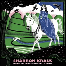 Friends and Enemies; Lovers and Strangers mp3 Album by Sharron Kraus
