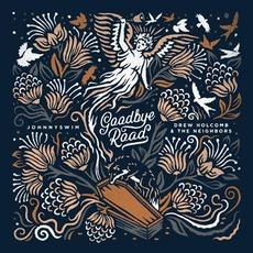 Goodbye Road mp3 Album by Johnnyswim and Drew Holcomb & The Neighbors