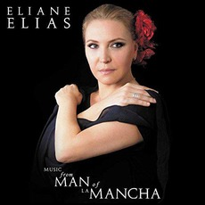"Music From ""Man of La Mancha"" mp3 Album by Eliane Elias"