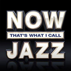 NOW That's What I Call Jazz mp3 Compilation by Various Artists