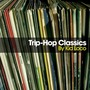 Trip-Hop Classics by Kid Loco