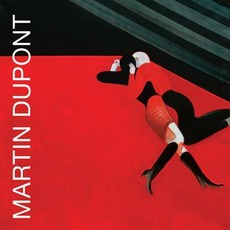 Lost And Late... mp3 Artist Compilation by Martin Dupont