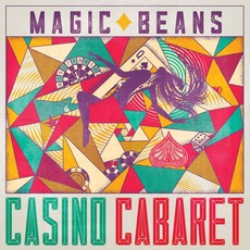 Casino Cabaret mp3 Album by The Magic Beans