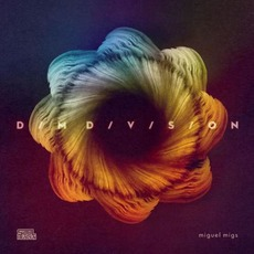 Dim Division mp3 Album by Miguel Migs