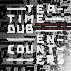 Teatime Dub Encounters by Underworld & Iggy Pop